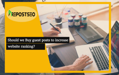Should we Buy guest posts to increase website ranking